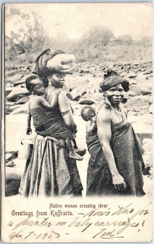 1903 Kaffraria, South Africa (Eastern Cape) Postcard Native Women Crossing River