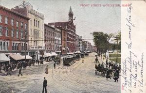 WORCESTER, Massachusetts, PU-1908; Front Street