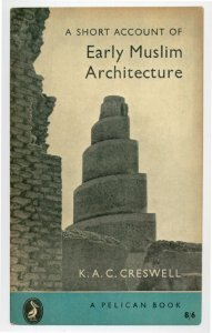 KAC Creswell Early Muslim Architecture 1958 Book Postcard