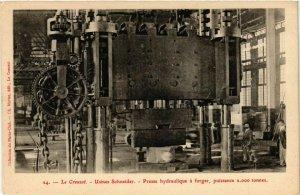 CPA LE CREUSOT - Usines Schneider-Presse hydraulique a forger puissance (295647)