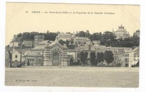 DREUX, La Place SAint-Gilles et la Propriete de la Famille d'Orleans , France...
