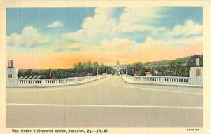 War Mother's Memorial Bridge Frankfort Kentucky KY Linen