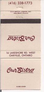 Matchbook Cover ! Our Bistro, Oakville, Ontario !