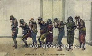 Frontera del Peru, Peru Bailes de Naturales  Bailes de Naturales