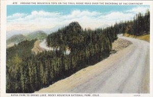 Around The Mountain Tops On The Trail Ridge Road Over The Backbone Of The Con...