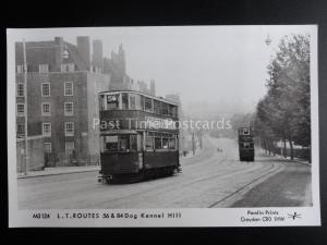 London Tram L.T. ROUTE 56 & 84 DOG KENNEL HILL Pamlin Print Postcard M3124