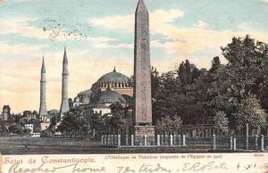 Turkey Salut Constantinople L'Obelisque Theodose (importee de l'Egypte) 1905 pos