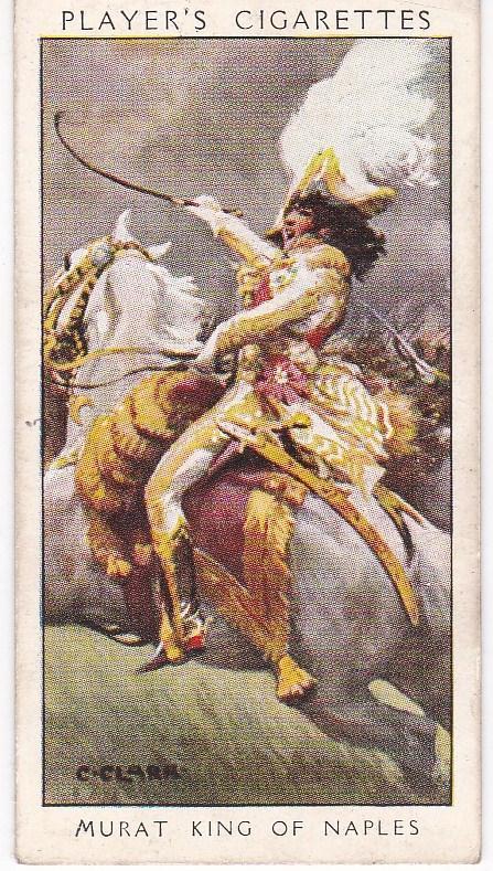 Cigarette Card Player's Dandies No 23 Murat King of Naples : Beau Sabreur