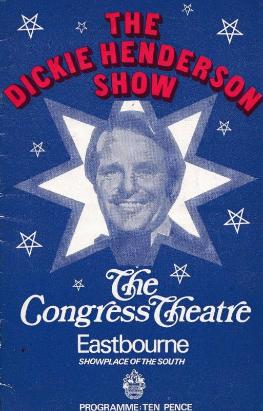 Dickie Henderson The Congress Theatre 1970s Eastbourne Sussex Programme