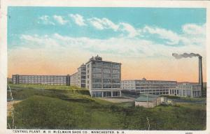 MANCHESTER , New Hampshire , PU-1928 ; Central Plant, W.H. McElwain Shoe Co.