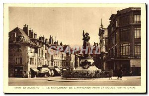 Old Postcard Chambery The Monument of the annexation (1860) and Church of Our...
