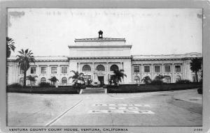 Ventura County Court House, Ventura, California,  Early Postcard, Unused