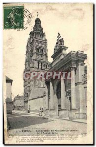 Postcard Old Tours Cathedrale St Gatien and Portal Archeveche