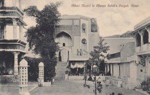 ALJMER  India , 1908 ; Akbari Masjid in Khwaja Sahib's Durgah