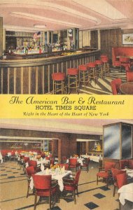 The American Bar & Restaurant HOTEL TIMES SQUARE New York City ca 1940s Postcard