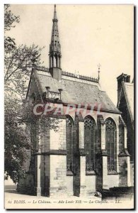 Old Postcard Blois Chateau Louis XII Wing Chapel