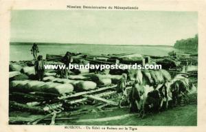 iraq, MOSUL MOSSOUL, Kélek or Raft on Tigris River (1920s) Mission