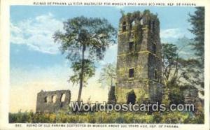 Republic of Panama, República de Panamá Ruins of Old Panama Destroyed by Mo...