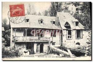 Old Postcard Moulin Moulin Lourdes or is Bernadette Soubirous