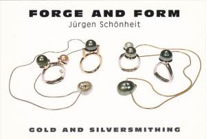 Forge and Form Juergen Schoenheit Gold and Silversmithing Vanvouver Canada