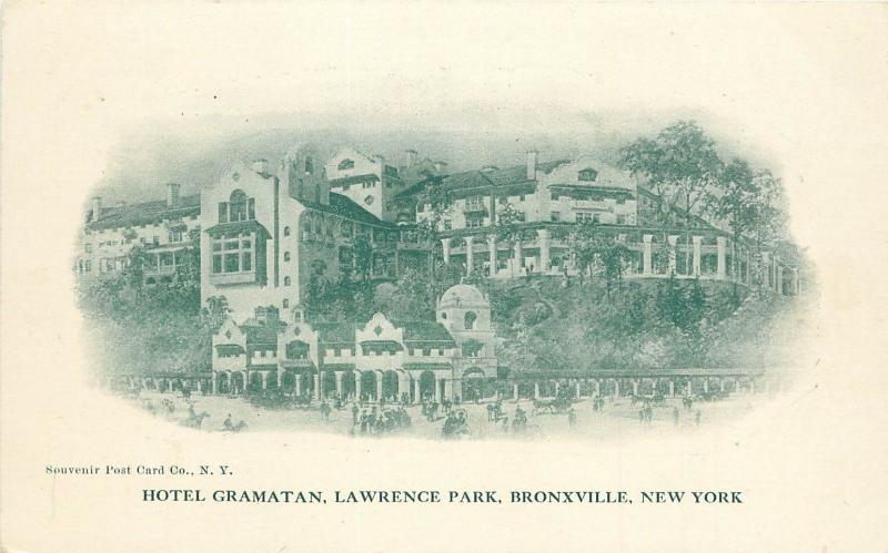 c1907 Postcard; Hotel Gramatan, Lawrence Park, Bronxville NY Westchester County