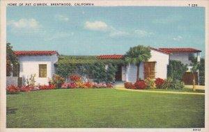 Home Of Pat O'Brien Bentwood California