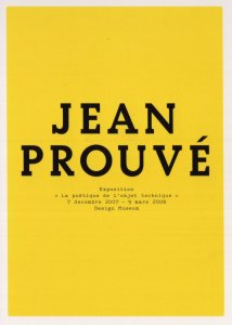 Jean Prouve The Poetics Of The Technical Object Exhibition Postcard