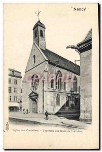 Old Postcard Nancy Church of the Cordeliers Tomb of the Dukes of Lorraine