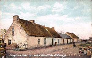 COUNTY ANTRIM IRELAND UK CONAGHER'S FARM~HOME OF THE M'KINLAY'S POSTCARD