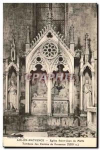 Old Postcard Aix en Provence Eglise Saint Jean de Malte Tomb of the Counts of...