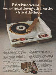 Fisher-Price Phonograph 1980 Print Ad, Not-so-Typical