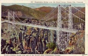 WORLD'S HIGHEST SUSPENSION ROYAL GORGE CANON CITY 1940