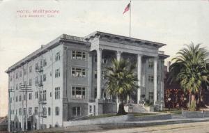 LOS ANGELES , California ; 1911 ; Hotel Westmore