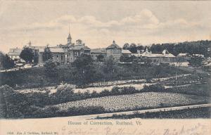 RUTLAND, Vermont, 1900-1910's; House Of Correction