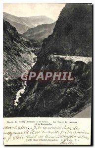 Old Postcard Route Bourg d'Oisans to La Grave The Tunnel Fresuay and Romanche