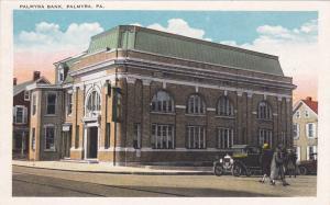 PALMYRA, Pennsylvania, 1900-1910's; Palmyra Bank