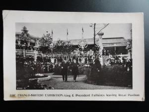 London: 1908 RP Franco British Exhibition THE KING & PRESIDENT FALLIERES LEAVING