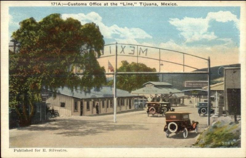 Tijuana Mexico Customs Office at the Line c1920 Postcard - Old Cars