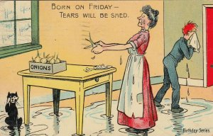 COMIC, PU-1907; Woman peeling onions; Born on Friday - Tears Will be Shed