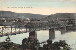 Newport Pennsylvania~Newport Bridge Spanning Juniata River~Town Bknd~c1910 Pc