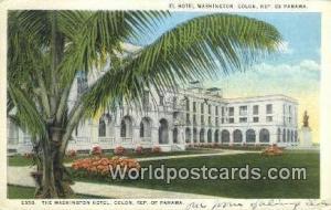 Republic of Panama, República de Panamá Washington Hotel Colon