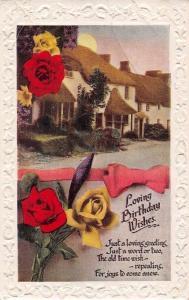 Embossed: Loving Birthday Wishes! loving greetings! Roses flowers