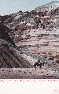 Lien de la Tentation/ Mount of Tempation , Judea , Israel , Pre 1908