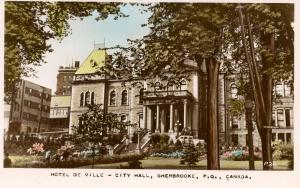 Canada - Quebec, Sherbrooke. Hotel de Ville, City Hall  **RPPC