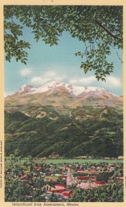 Ixaccihuatl from Amecameca , Mexico , 30-40s