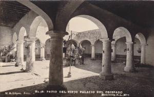 RP - Patio Del Viejo Palacio Del Obispado, Monterrey, Nuevo Leon, Mexico, 193...