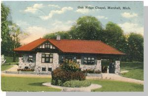 Marshall, Michigan/MI Postcard, Oak Ridge Chapel, 1912!