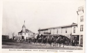 RP: WHITEHORSE , Y.T. , Canada , 1910s ; Front St, Bullion Creek Stampede
