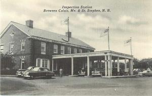 Inspection Station Between Calis ME Maine St. Stephen NB PC