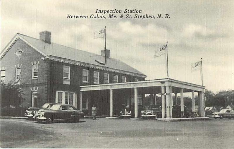 Inspection Station Between Calis ME Maine St  Stephen NB PC